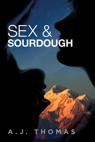 Sex and Sourdough