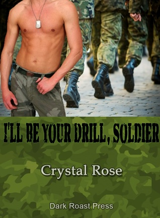 I'll be you drill, soldier