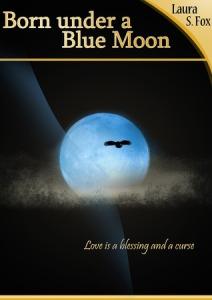 Born Under a Blue Moon