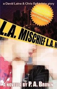 L.A. Mischief