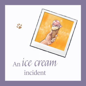 An Ice Cream Incident