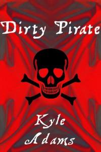 Dirty Pirate