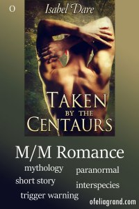 Taken by the Centaurs