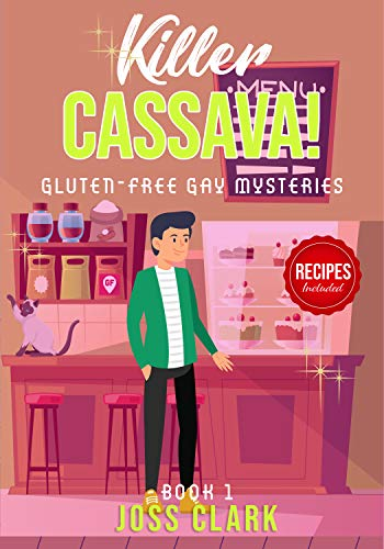 Killer Cassava! Gluten-Free Gay Mysteries