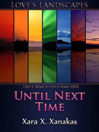 Until Next Time