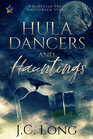 Hula Dancers and Hauntings