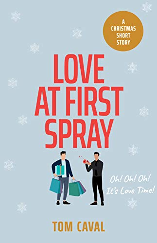 Love At First Spray