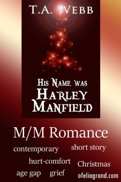 His-name-was-Harley-Manfield
