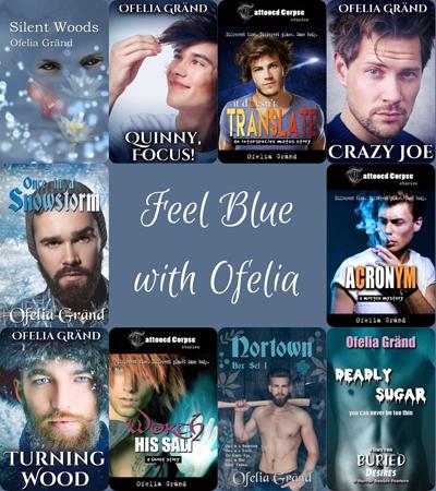 Feel Blue with Ofelia