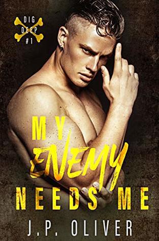 My Enemy Needs Me