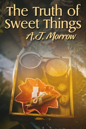Book cover the truth of sweet things by A. J. Morrow