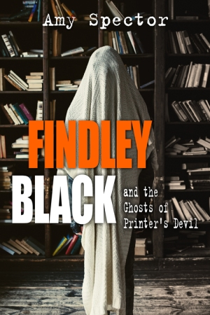 Findley Black and the Ghosts of Printers Devil